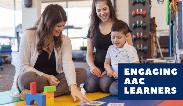 Engaging AAC Learners