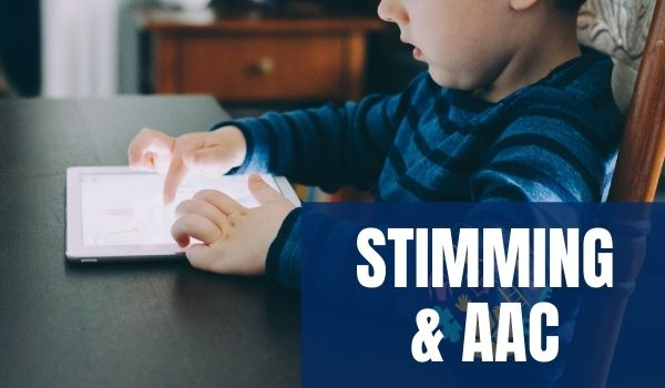 Stimming and AAC